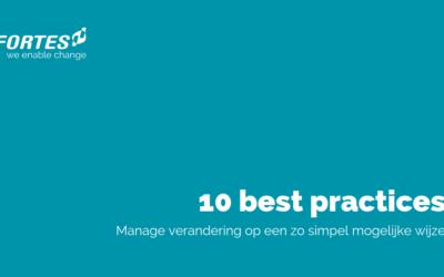 10 best practices om verandering op een zo simpel mogelijke wijze te managen.